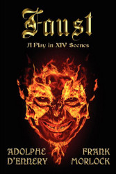 Faust: A Play in XIV Scenes, by Adolphe D'Ennery (Paperback)