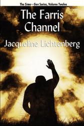 12 The Farris Channel: Sime~Gen, Book Twelve, by Jacqueline Lichtenberg (Paperback)