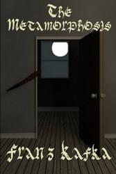 The Metamorphosis, by Franz Kafka (Paperback)