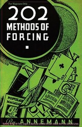 For Magicians Only: 202 Methods of Forcing, by Theo. Annemann (Paperback)