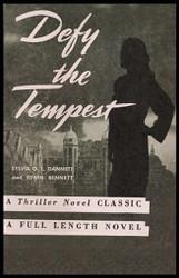 Defy the Tempest, by Sylvia G.L. Dannett and Edwin J. Bennett (Paperback)