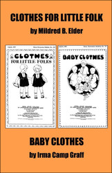 """Clothes for Little Folks"" and ""Baby Clothes,"" by Mildred B. Elder (Paperback)"