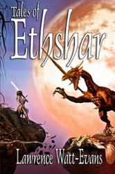 Tales of Ethshar, by Lawrence Watt-Evans (Paperback)