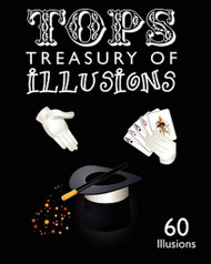 Tops Treasury of Illusions: 60 Illusions, edited by Neil Foster (Paperback)
