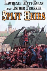 Split Heirs, by Lawrence Watt-Evans and Esther Friesner (Paperback)