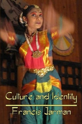 Culture and Identity, by Francis Jarman (Paperback)