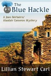 The Blue Hackle (A Jean Fairbairn/Alasdair Cameron mystery), by Lillian Stewart Carl (Paperback)