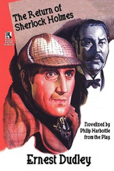 Wildside Mystery Double #10: The Return of Sherlock Holmes: A Classic Crime Tale, by Ernest Dudley and Philip Harbottle / New Cases for Dr. Morelle: Classic Crime Stories, by Ernest Dudley (Paperback)
