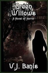 Green Willows: A Novel of Horror, by V. J. Banis (Paperback)