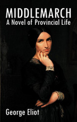 Middlemarch, by George Eliot (Hardcover)