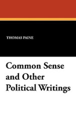 Common Sense and Other Political Writings, by Thomas Paine (Paperback)