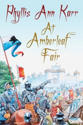 At Amberleaf Fair, by Phyllis Ann Karr (Paperback)