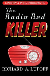 The Radio Red Killer: The Lindsey & Plum Detective Series, Book Seven, by Richard A. Lupoff (Paperback)