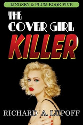 The Cover Girl Killer: The Lindsey & Plum Detective Series, Book Five, by Richard A. Lupoff (Paperback)