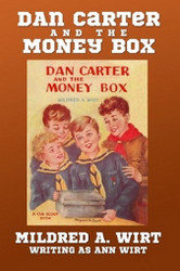 3. Dan Carter and the Money Box, by Mildred A. Wirt (Paperback)