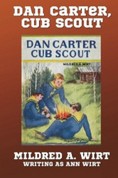 1. Dan Carter, Cub Scout, by Mildred A. Wirt (Paperback)