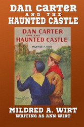 4. Dan Carter and the Haunted Castle, by Mildred A. Wirt (Paperback)