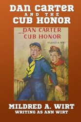 6. Dan Carter and the Cub Honor, by Mildred A. Wirt (Paperback)