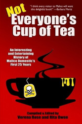 Not Everyone's Cup of Tea: An Interesting and Entertaining History of Malice Domestic, edited by Verena Rose and Rita Owen (Paperback)