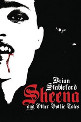 Sheena and Other Gothic Tales, by Brian Stableford (Paperback)