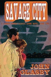 Savage City: A Johnny Merak Classic Crime Novel, Book Two, by John Glasby (Paperback)