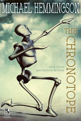 Wildside Double #32: The Chronotope and Other Speculative Fictions / Poison from a Dead Sun: A Science Fiction Tale, by Michael Hemmingson (Paperback)