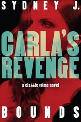 Carla's Revenge: A Classic Crime Novel, by Sidney J. Bounds (Paperback)