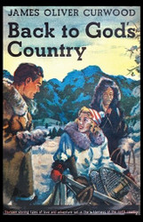 Back to God's Country, by James Oliver Curwood (Paperback)
