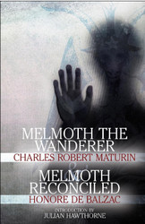 """""""Melmoth The Wanderer"""" and """"Melmoth Reconciled"""", by Charles Robert Maturin and Honore de Balzac (Paperback)"""