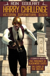 Harry Challenge: Victorian Supernatural Sleuth, by Ron Goulart (Paperback)