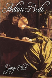 Adam Bede, by George Eliot (Hardcover)