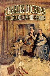 The Cricket on the Hearth, by Charles Dickens (Paperback)