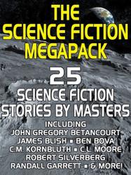 01 The Science Fiction MEGAPACK™ (ePub/Kindle)