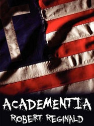 Academentia, by Robert Reginald (ePub/Kindle)