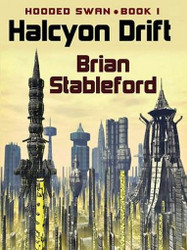 Halcyon Drift, Hooded Swan, Book 1, by Brian Stableford (ePub/Kindle)