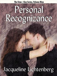 09 Personal Recognizance, by Jacqueline Lichtenberg (ePub/Kindle)