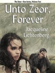 02 Unto Zeor, Forever, by Jacqueline Lichtenberg (ePub/Kindle)