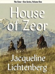 01 House of Zeor, by Jacqueline Lichtenberg (ePub/Kindle)