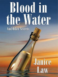 Blood in the Water and Other Secrets. by Janice Law (ePub/Kindle)