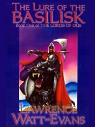 The Lure of the Basilisk, by Lawrence Watt-Evans (ePub/Kindle)