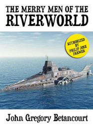 The Merry Men of the Riverworld (ePub/Kindle)