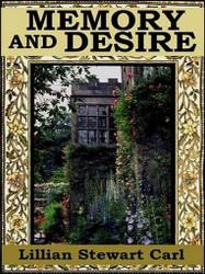 Memory and Desire, by Lillian Stuart Carl (ePub/Kindle)