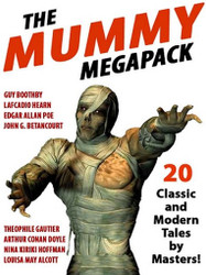 The Mummy MEGAPACK™ (ePub/Kindle)