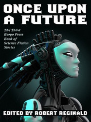 Once Upon a Future, edited by Robert Reginald (ePub/Kindle)