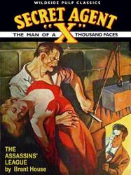 Secret Agent X: The Assassins' League, by Brant House (ePub)
