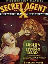 Secret Agent X: Legion of the Living Dead, by Brant House (ePub)