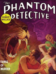 The Phantom Detective: Fangs of Murder, by Robert Wallace (ePub)