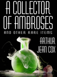 A Collector of Ambroses and Other Rare Items (ePub/Kindle)