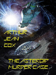 The Asteroid Murder Case: A Science Fiction Mystery (ePub/Kindle)