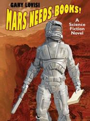 Mars Needs Books!, by Gary Lovisi (ePub/Kindle)
